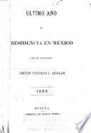 Ultimo año de residencia en México