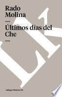 Últimos días del Che