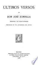 Últimos versos de don José Zorilla, inéditos y no coleccionados