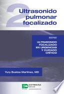 Ultrasonido pulmonar focalizado