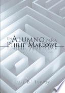 Un Alumno para Philip Marlowe