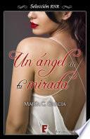 Un ángel en tu mirada