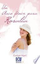 Un arco fénix para Rosalía