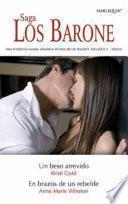 Un beso atrevido - En brazos de un rebelde