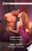 Un beso atrevido - Las reglas del jeque