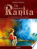 Un Corazón de Ranita. 4° volumen. El bautismo de la madurez