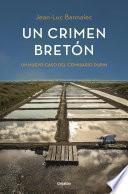 Un crimen bretón (Comisario Dupin 3)