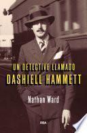 Un detective llamado Dashiell Hammet