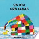 Un día con Elmer (Elmer. Todo cartón)