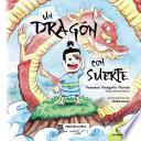 Un dragón con suerte