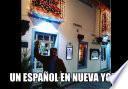 UN ESPAÑOL EN NUEVA YORK