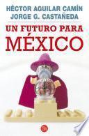 Un futuro para México