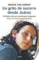 Un grito de socorro desde Juárez