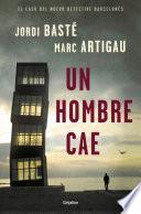 Un hombre cae (Detective Albert Martínez 1)