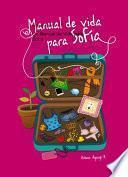 Un Manual de Vida para Sofía