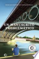 Un manuscrito problemático