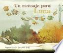 Un mensaje para Luna (Moon's Messenger)