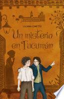 Un misterio en Tucumán