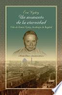 Un momento de la eternidad Vida de Ernest Nyáry, Arzobispo de Bagdad
