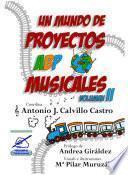 Un mundo de proyectos ABP musicales, volumen 2