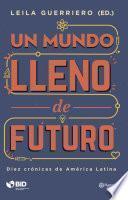 Un mundo lleno de futuro
