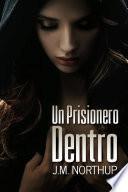 Un Prisionero Dentro