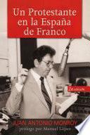 Un protestante en la España de Franco