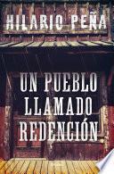 Un pueblo llamado Redención