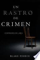 Un Rastro de Crimen (Un Misterio Keri Locke —Libro 4)