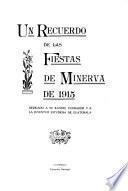 Un Recuerdo de las Fiestas de Minerva de 1915