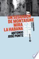 Un seguidor de Montaigne mira La Habana