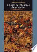 Un siglo de rebeliones anticoloniales