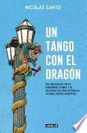 Un tango con el dragón