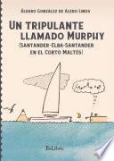 Un tripulante llamado Murphy (Santander-Elba-Santander en el Corto Maltés)