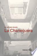 Un Vecindario Llamado La Chanequera