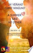Un Verano Como Ninguno / A Summer Like No Other (Bilingual book: Spanish - English)
