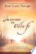 Un verano en Villa Fe