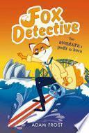 Una aventura a pedir de boca (Fox Detective 4)
