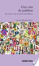 Una casa de palabras. En torno a los cuentos maravillosos