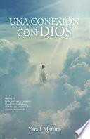 Una conexión con Dios