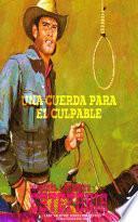 Una cuerda para el culpable (Colección Oeste)