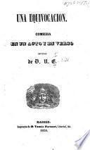 Una Equivocacion: comedia en un acto y en verso. Original de D. N. E.
