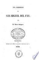 Una Espedicion a San Miguel del Fay