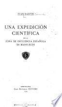 Una expedición científica por la zona de influencia española en Marruecos