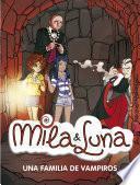 Una familia de vampiros (Mila & Luna 9)