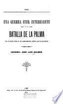Una guerra civil interesante y la batalla de la Palma