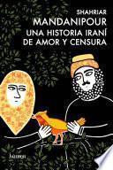 Una historia iraní de amor y censura