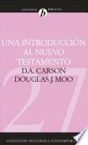Una introducción al Nuevo Testamento