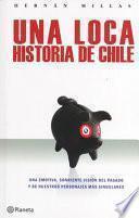 Una loca historia de Chile