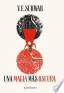 Una magia más oscura no 1/3 (Edición española)